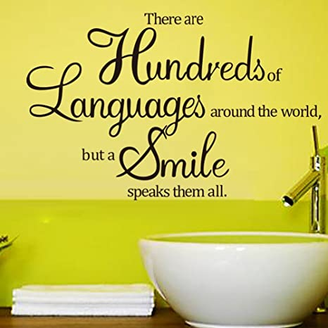 pero una sonrisa habla a todos Pared Arte cientos de idiomas en todo el mundo
