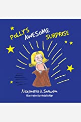Polly's Awesome Surprise Kindle Edition