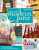 home sewing books - C&T PublishingAt Home with Modern June: 27 Sewing Projects for Your Handmade Lifestyle