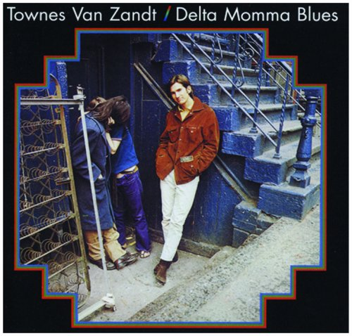 Delta Momma Blues [Vinyl] by van Zandt, Townes