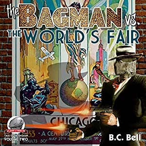 The Bagman Vs. The World's Fair Audiobook