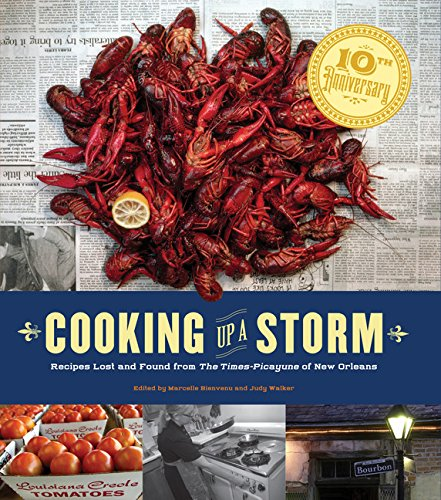 Books : Cooking Up A Storm: Recipes Lost and found from the Times-Picayune of New Orleans