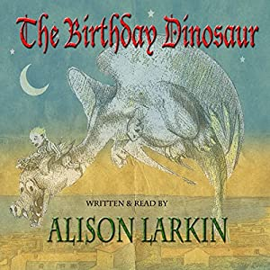 The Birthday Dinosaur Audiobook