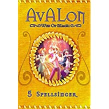 Spellsinger: Avalon Web of Magic Book 5