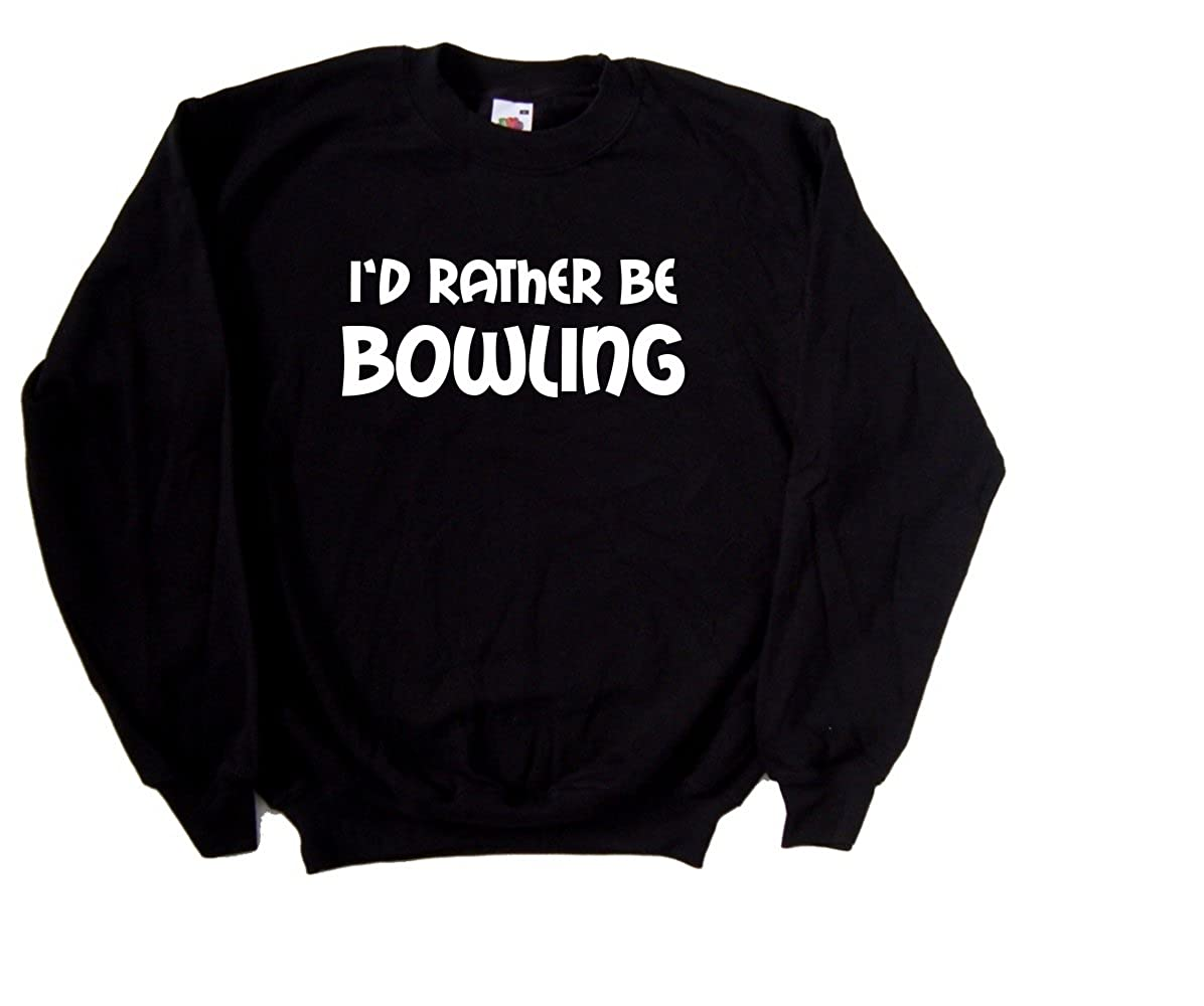 Id Rather Be Bowling Black Sweatshirt