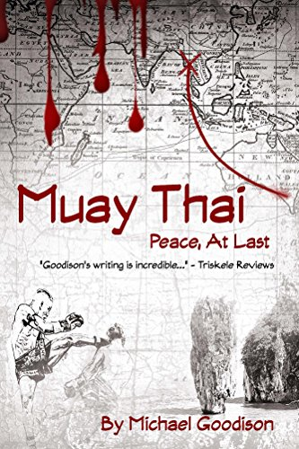 Amazon muay thai peace at last ebook michael goodison muay thai peace at last by goodison michael fandeluxe Images