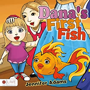Dana's First Fish Audiobook