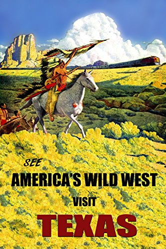 Indian on a Horse Back Old South West Visit Texas Train Travel Tourism Vintage Poster Repro 16'' X 22'' Image Size. We Have Other by Heritage Posters
