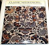 Classic Needlework, Judith Grow, 0442228813