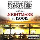 Nightmare at Noon: Notorious Texas Hörbuch von Ron Franscell, Gregg Olsen Gesprochen von: Kevin Pierce