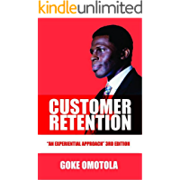 Customer Retention An Exponential Approach (English Edition)