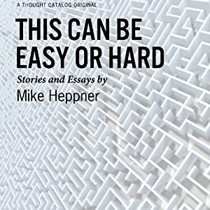 This Can Be Easy or Hard Audiobook