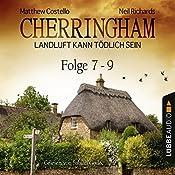 Cherringham - Landluft kann tödlich sein: Sammelband 3 (Cherringham 7-9) | Matthew Costello, Neil Richards