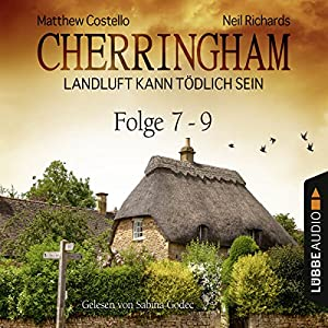 Cherringham - Landluft kann tödlich sein: Sammelband 3 (Cherringham 7-9) Hörbuch