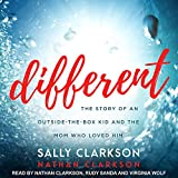 img - for Different: The Story of an Outside-the-Box Kid and the Mom Who Loved Him book / textbook / text book