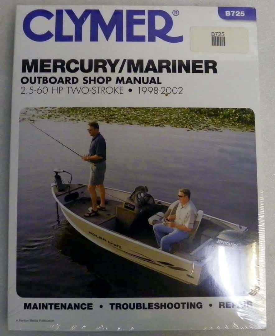 Amazon.com: Clymer Shop Manual Mercury / Mariner 2.5 - 60 Hp 2 Stroke 1998-2006  WSM B725: Automotive