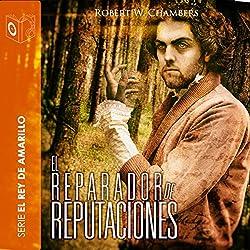 El reparador de reputaciones [The Repairer of Reputations]