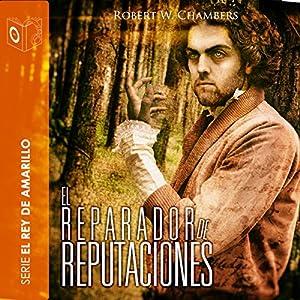 El reparador de reputaciones [The Repairer of Reputations] Audiobook
