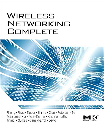 Wireless Networking Complete (Morgan Kaufmann Series in Networking (Hardcover))