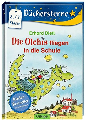 Die Olchis fliegen in die Schule (Büchersterne)