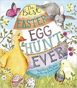 The Best Easter Egg Hunt Ever Amazon De Casey Dawn Hudson Katy Fremdsprachige Bucher