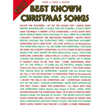 120 Best Known Christmas Songs: For Piano/Vocal/Guitar