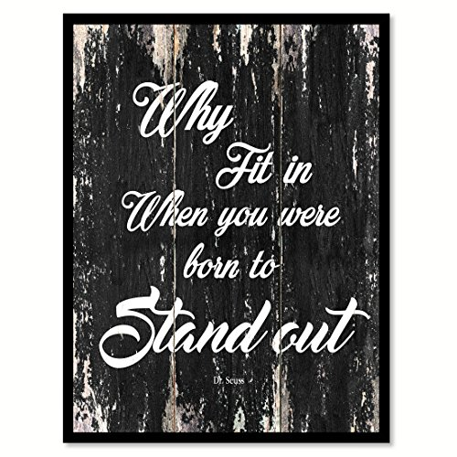 Why Fit In When You Were Born To Stand Out - Dr Seuss Motivation Quote Saying Black Canvas Print Picture Frame Home Decor Wall Art Gift Ideas 7
