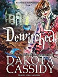 Dewitched (Witchless in Seattle)