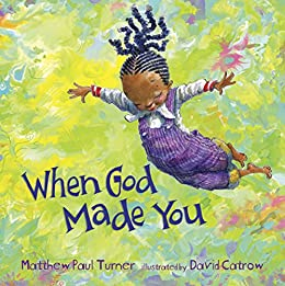 When God Made You by [Turner, Matthew Paul]