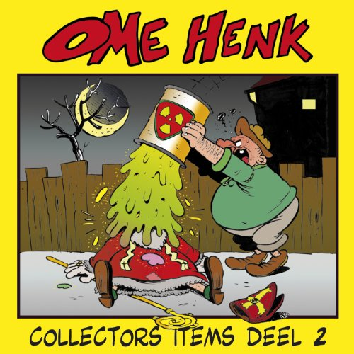 Ome Henk Collectors Items 2