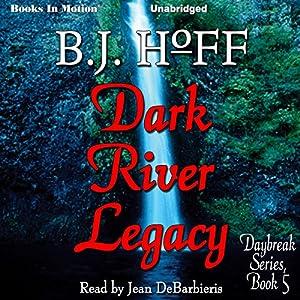 Dark River Legacy Audiobook