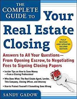 The Complete Guide to Your Real Estate Closing