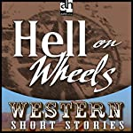 Hell on Wheels | Alan LeMay