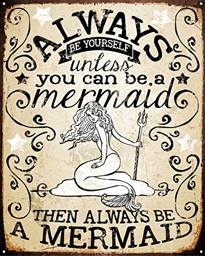 Always Be A Mermaid Tin Sign 12 x 15in ()