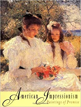 Book American Impressionism: Paintings of Promise by David R. Brigham (1997-08-30)