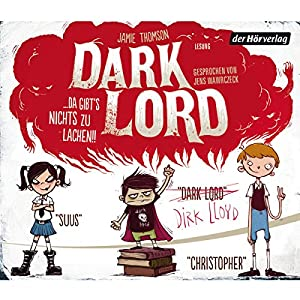 Dark Lord... da gibt's nichts zu lachen!! (Dark Lord 1) Hörbuch