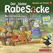 Meisterdetektive und andere rabenstarke Geschichten (Der kleine Rabe Socke - Das Hörspiel zur TV-Serie 11) |  div.