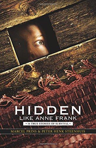 Read Online Hidden Like Anne Frank: 14 True Stories of Survival pdf