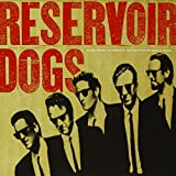 : Reservoir Dogs: Original Motion Picture Soundtrack