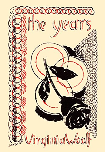 Original cover art to The Years a 1937 novel by Virginia Woolf the last she published in her lifetime It traces the history of the genteel Pargiter family from the 1880s to the present day of the mid- (Best Virginia Woolf Novel)