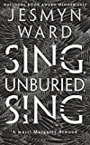 Sing, Unburied, Sing: SHORTLISTED FOR THE WOMEN'S PRIZE FOR FICTION 2018