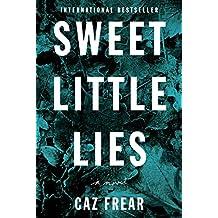 Sweet Little Lies: A Novel