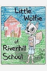 Little Wolfie of Riverhill School Paperback