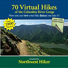 70 Virtual Hikes of the Columbia River Gorge - NEW