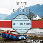 Death of an Outsider: The Hamish Macbeth Mysteries, Book 3   M.C. Beaton