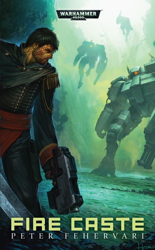 Read Online Fire Caste (Warhammer 40,000) pdf epub