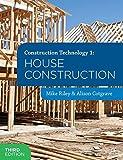 Construction Technology 1: House Construction (Construction Technology 1 1)