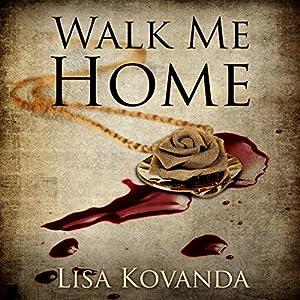 Walk Me Home Audiobook