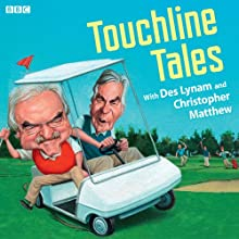 Touchline Tales Radio/TV Program by Des Lynam Narrated by Des Lynam