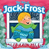 Tale of Jack Frost, Priscilla Burris and Marcia Thornton Jones, 0439838398